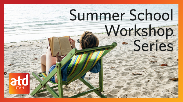 Utah ATD - Summer Workshop: Mastering Graphic Design on a